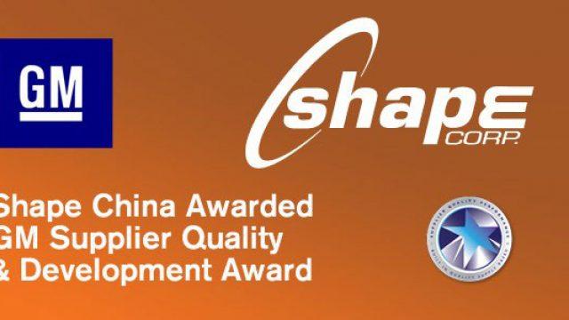 Shape China awarded GM Supplier Quality Award