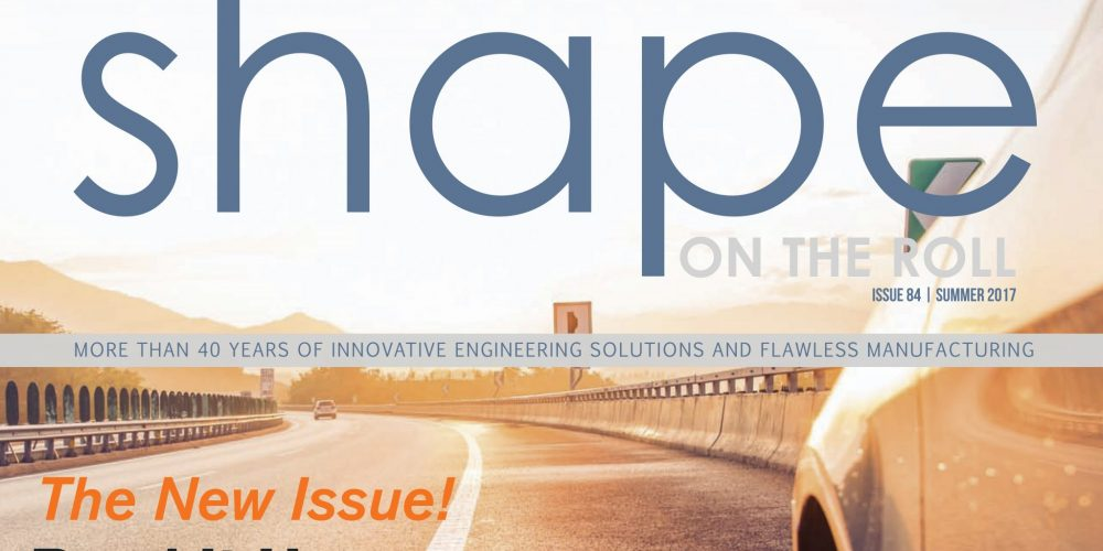 The Summer 2017 Edition of Shape on the Roll is Here